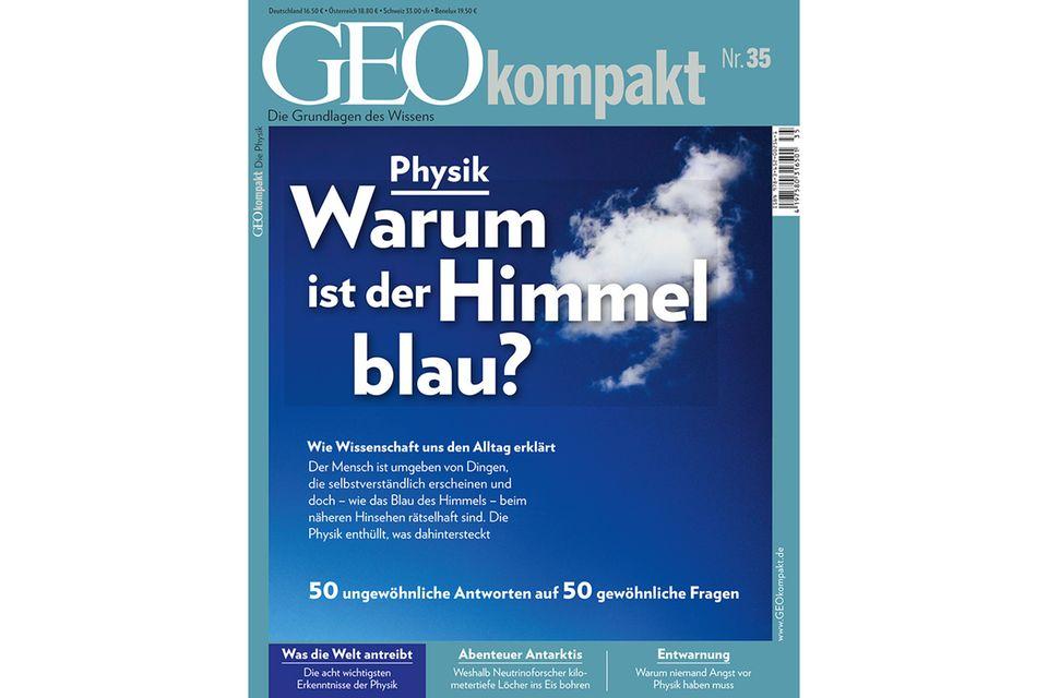GEO KOMPAKT Nr. 35 - 02/2013: GEO KOMPAKT Nr. 35 - 02/2013 - Physik: 50 Fragen, 50 Antworten