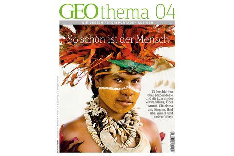 GEO THEMA Nr. 01/13: GEO THEMA Nr. 01/13 - So schön ist der Mensch
