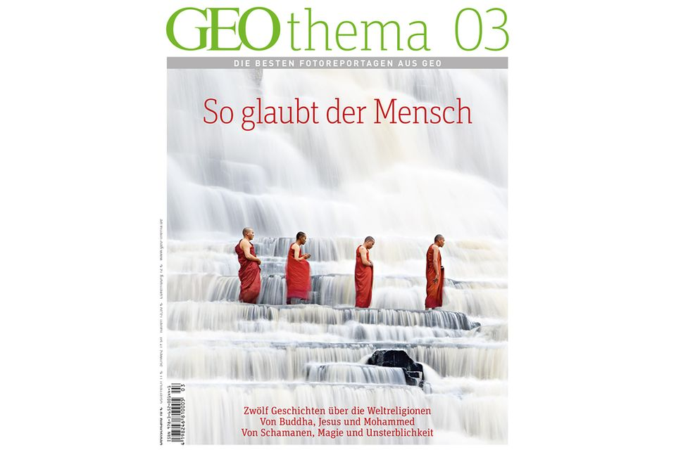 GEO THEMA Nr. 03/12: GEO THEMA Nr. 03/12 - So glaubt der Mensch