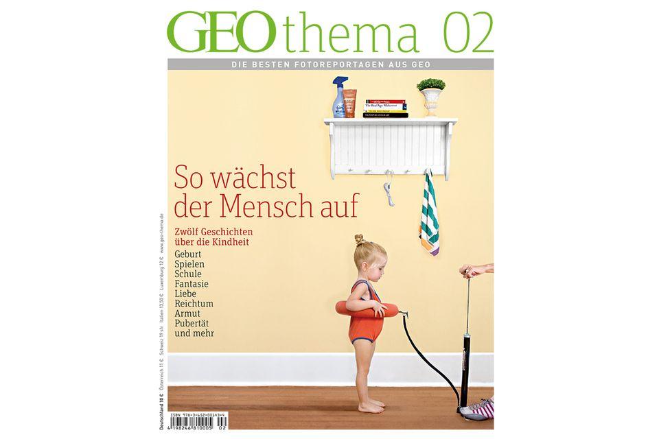 GEO THEMA Nr. 02/12: GEO THEMA Nr. 02/12 - So wächst der Mensch auf