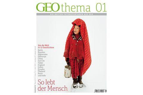 GEO THEMA Nr. 01: GEO THEMA Nr. 01 - So lebt der Mensch
