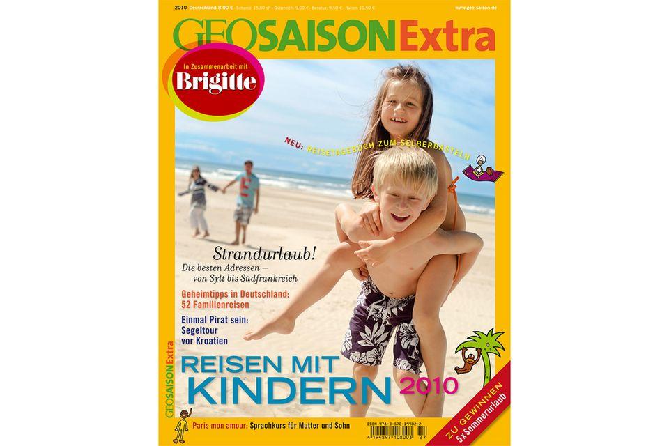 GEO SAISON EXTRA Nr. 02/2010: GEO SAISON EXTRA Nr. 02/2010 - Reisen mit Kindern
