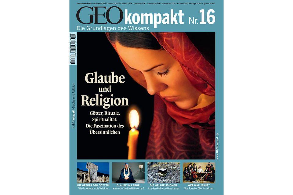 GEO KOMPAKT Nr. 16 - 09/08: GEO KOMPAKT Nr. 16 - 09/08 - Glaube und Religion
