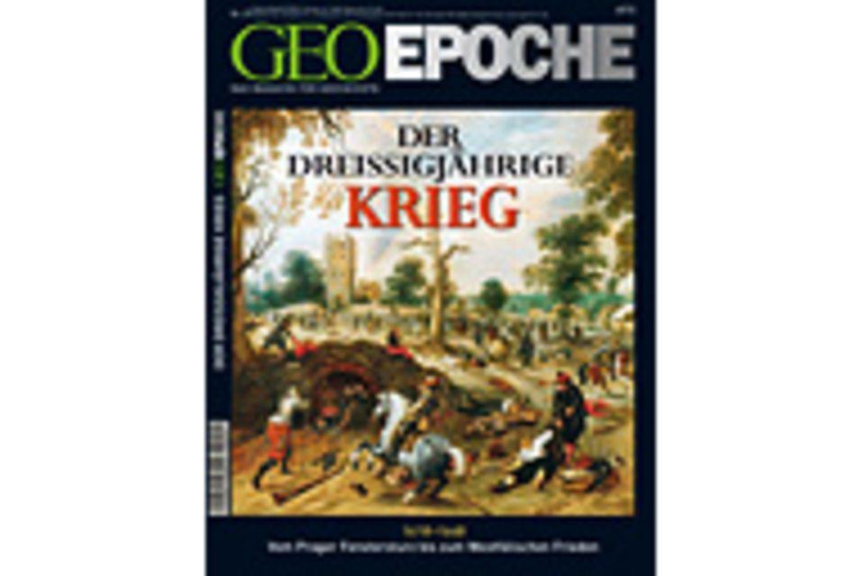 GEO EPOCHE Nr. 29 - 02/08: GEO EPOCHE Nr. 29 - 02/08 - Der Dreißigjährige Krieg