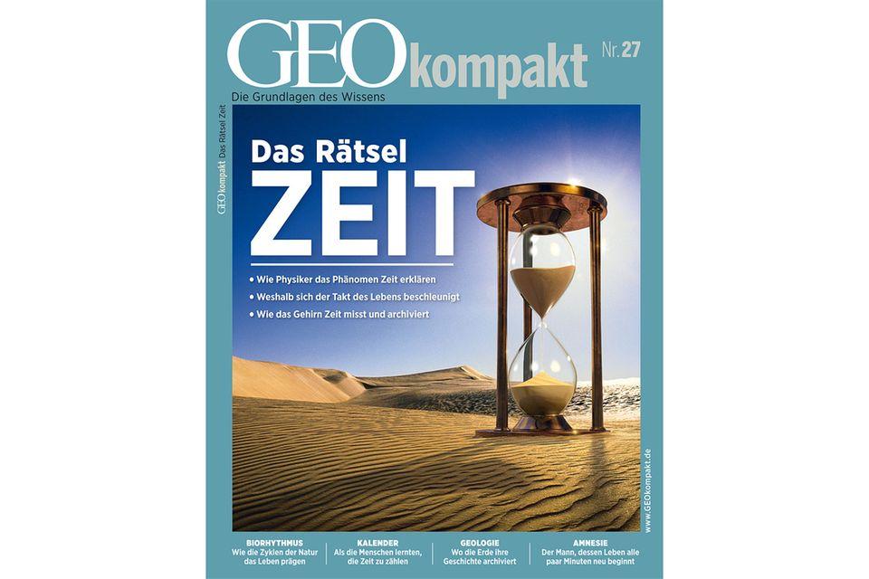 GEO KOMPAKT Nr. 27 - 06/11: GEO KOMPAKT Nr. 27 - 06/11 - Das Rätsel Zeit