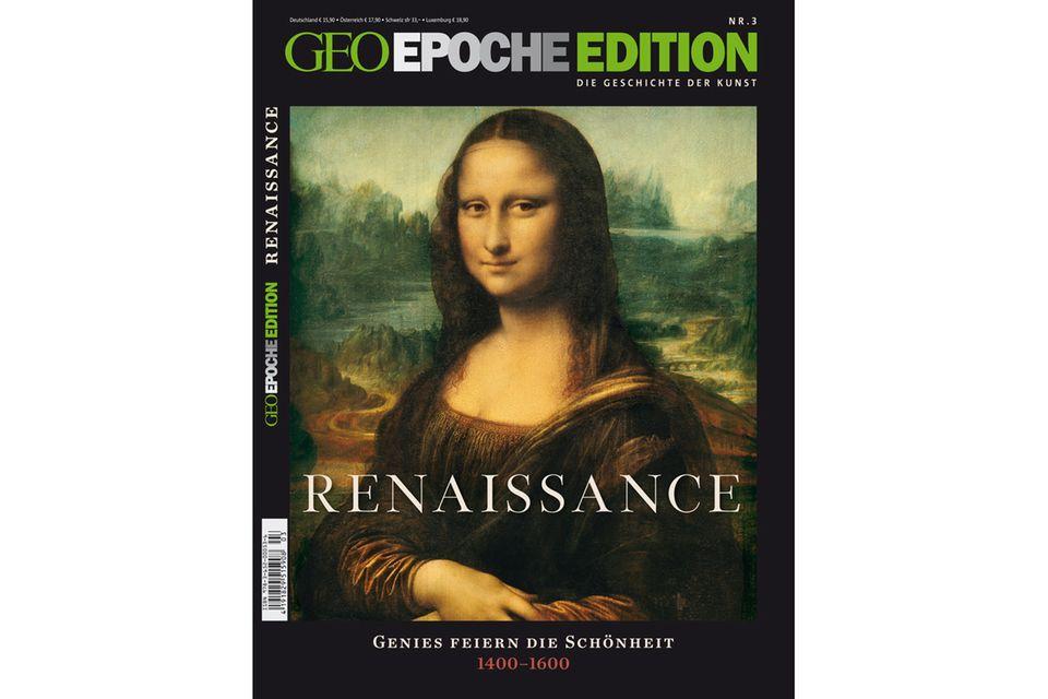 GEO EPOCHE EDITION Nr. 3 - 04/11: GEO EPOCHE EDITION Nr. 3 - 04/11 - Renaissance
