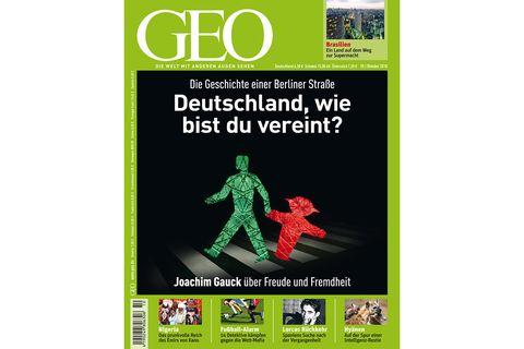 GEO Nr. 10/10: GEO Nr. 10/10 - Deutschland, wie bist Du vereint?