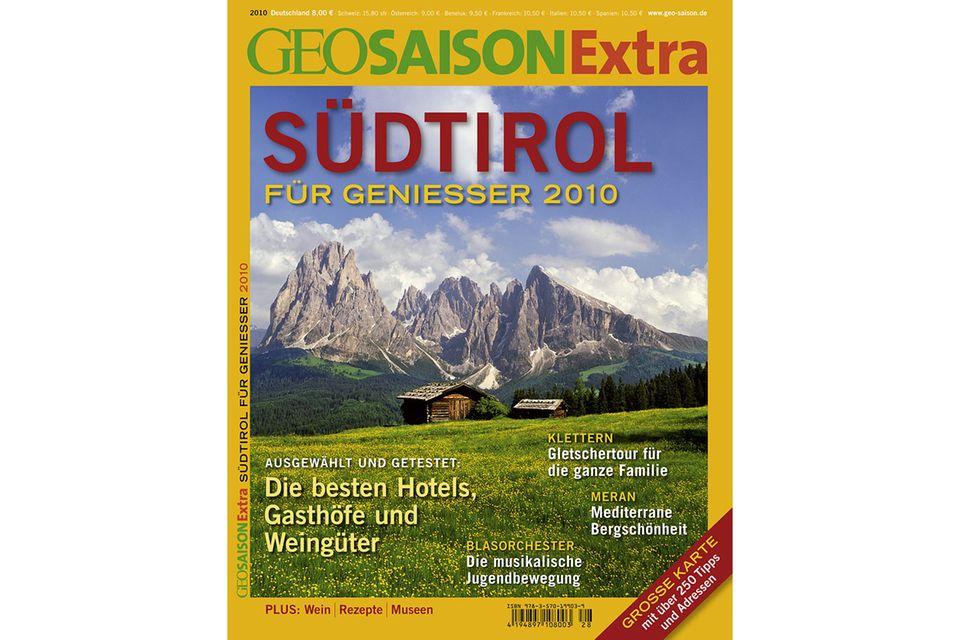 GEO SAISON EXTRA Nr. 01/2010: GEO SAISON EXTRA Nr. 01/2010 - GEO Saison Extra: Südtirol