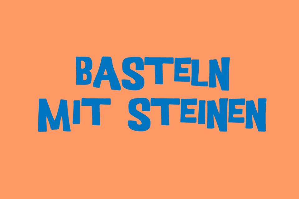 Basteln: Basteln mit Steinen