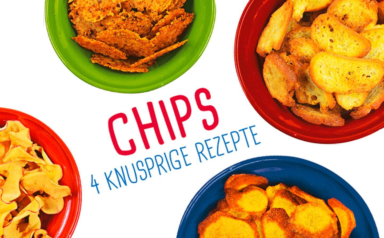 Rezept: Vier leckere Chips Rezepte zum Nachmachen