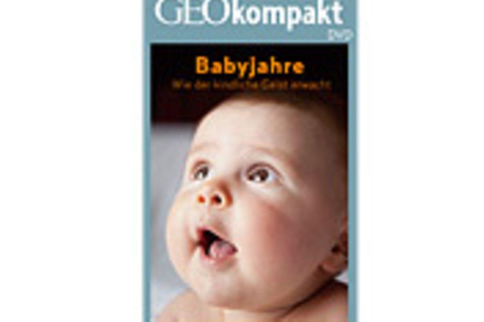 GEOkompakt-DVD: Babyjahre: Wie der kindliche Geist erwacht