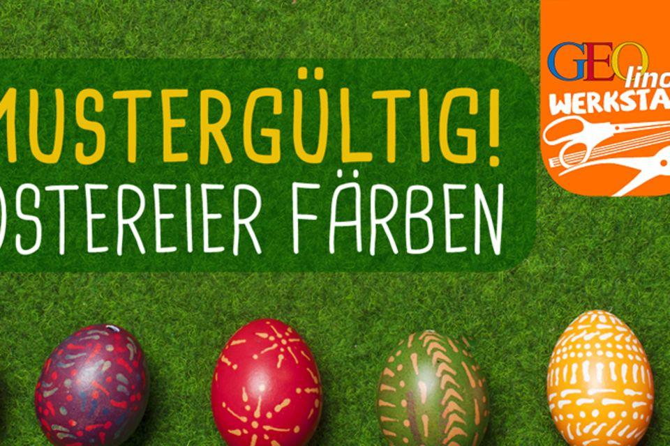 Ostern: Bunte Ostereier verzieren
