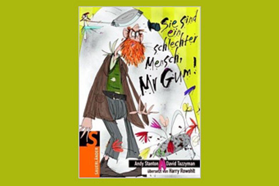 Buchtipp: Mies, mieser – Mister Gum!