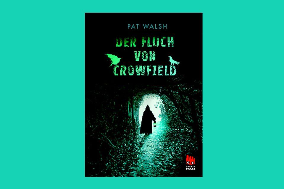 """""""Der Fluch von Crowfield"""" von Pat Walsh"""