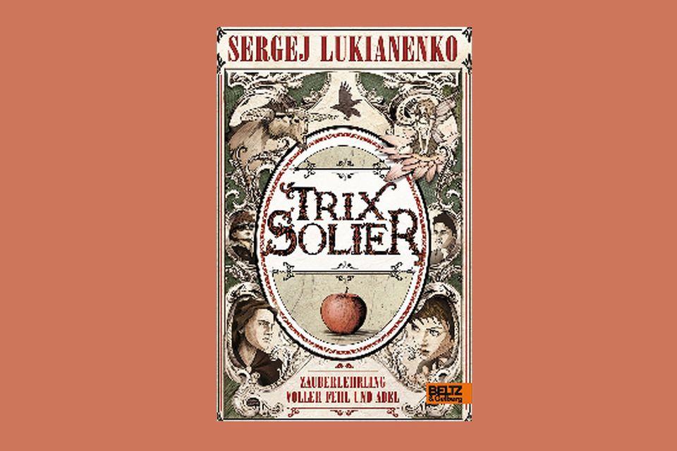 """Bücher: """"Trix Solier"""" von Sergej Lukianenko"""