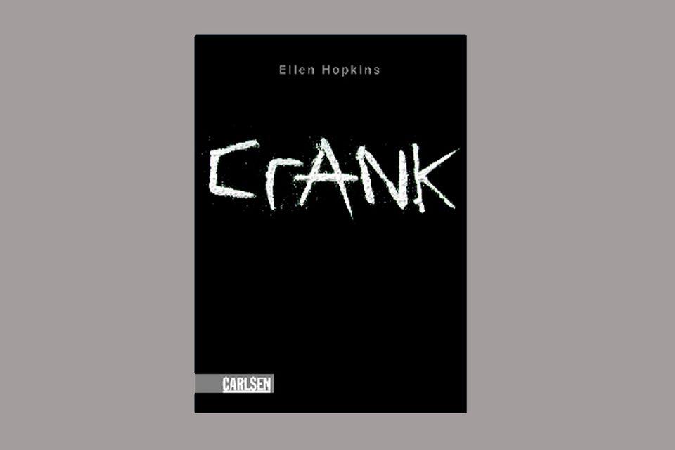 """Bücher: """"Crank"""" von Ellen Hopkins"""