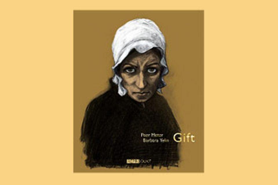 """Bücher: """"Gift"""" von Peer Meter und Barbara Yelin"""