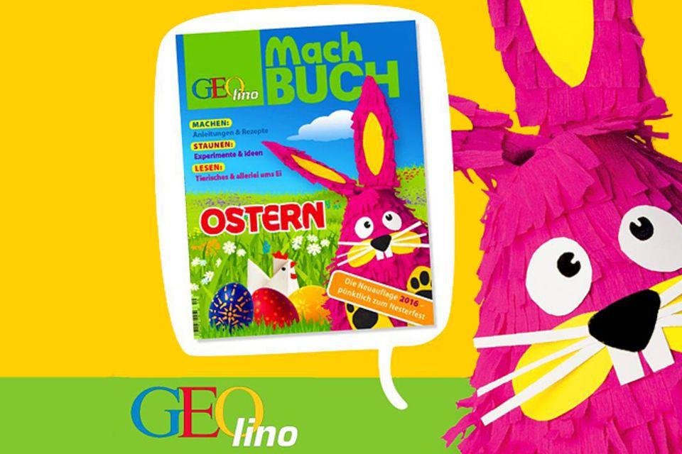 Das GEOlino-Machbuch: Machbuch Ostern