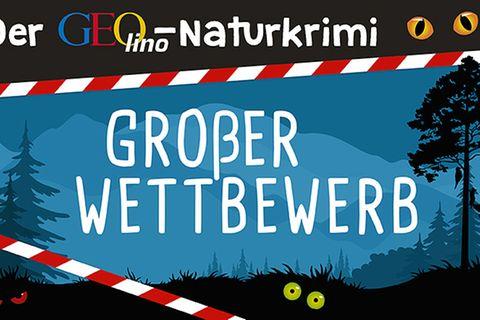 GEO Tag der Artenvielfalt: Der GEOlino-Naturkrimi Wettbewerb