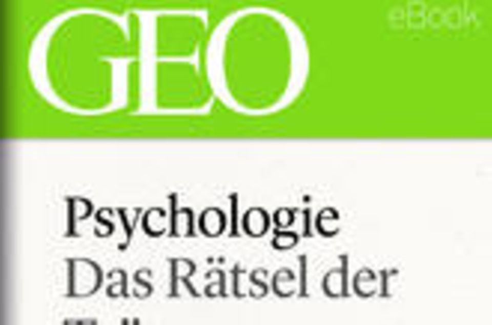 """Das Rätsel der Träume: GEO eBook """"Psychologie"""""""