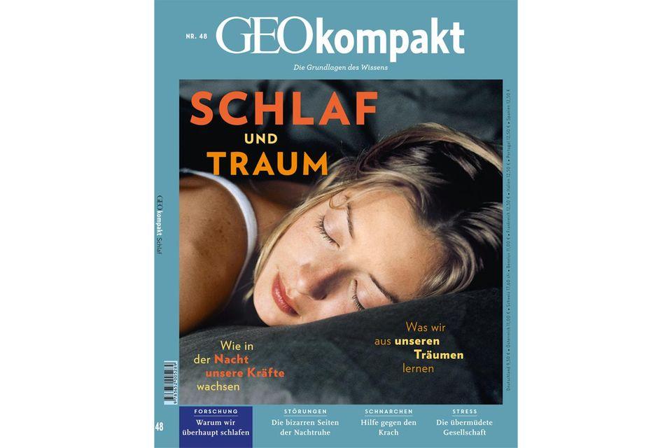 GEO KOMPAKT Nr. 48 - 08/16: GEO KOMPAKT Nr. 48 - 08/16 Schlaf und Traum