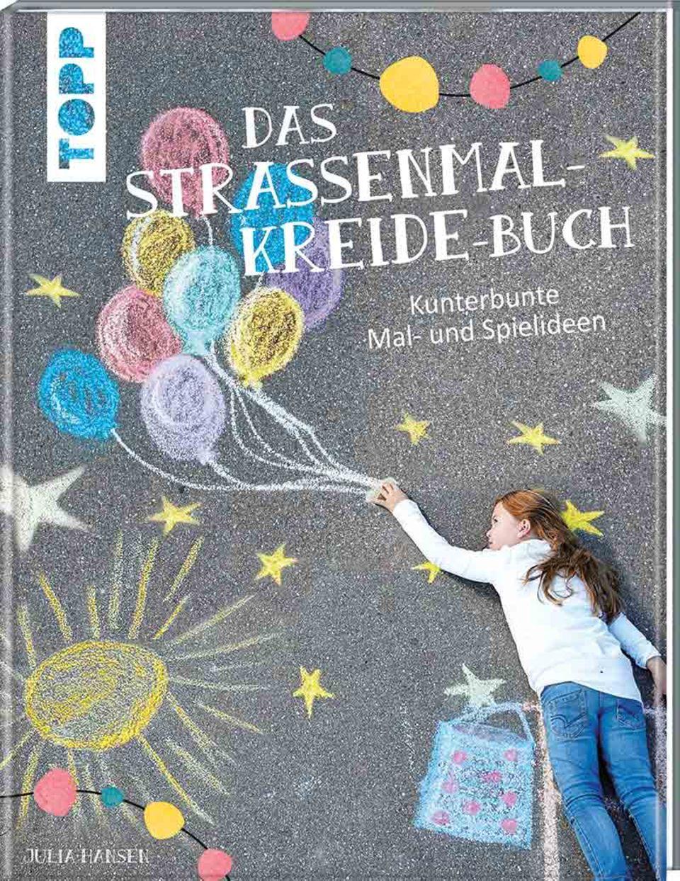 Das Straßenmalkreide-Buch aus dem Frechverlag/TOPP
