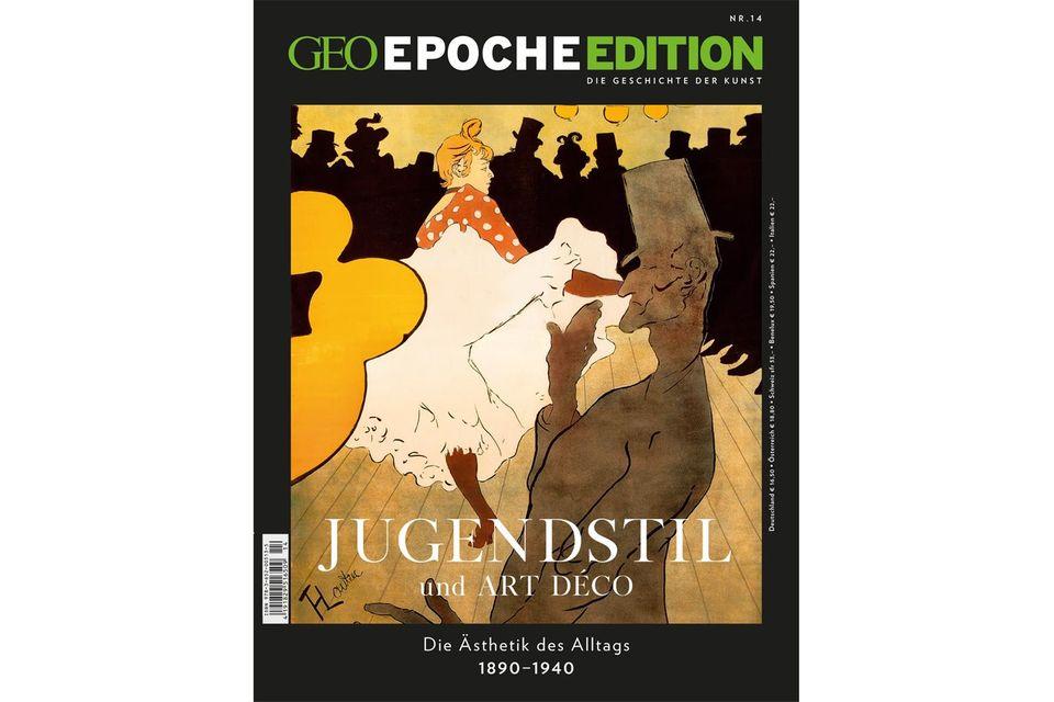 GEO EPOCHE EDITION Nr. 14: GEO EPOCHE EDITION: Jugendstil und Art Déco