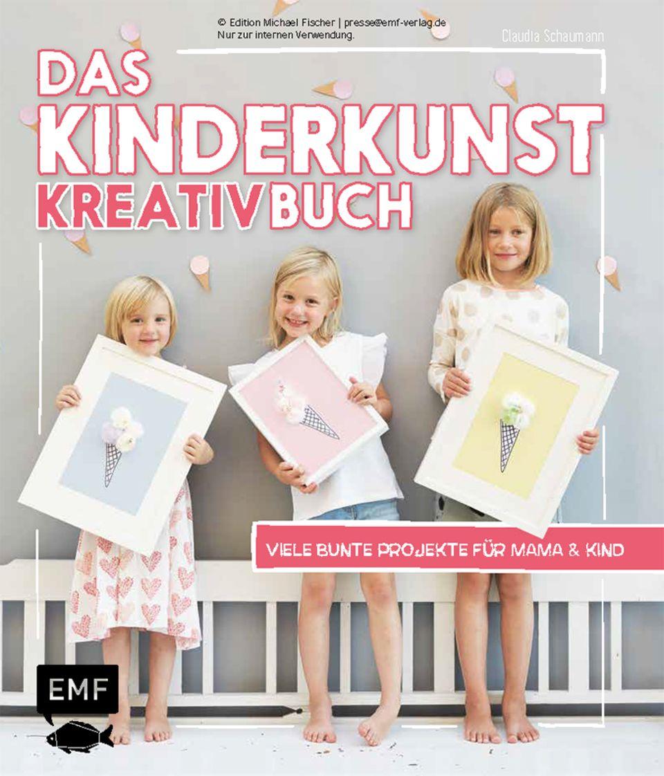 Das Kinderkunst Kreativ-Buch - Viele bunte Projekte für Mama und Kind