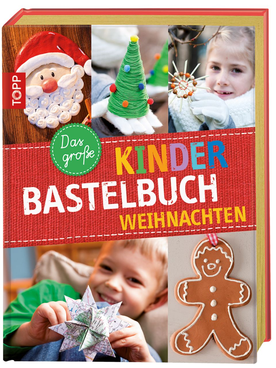 Das Kinder Bastelbuch - Weihnachten