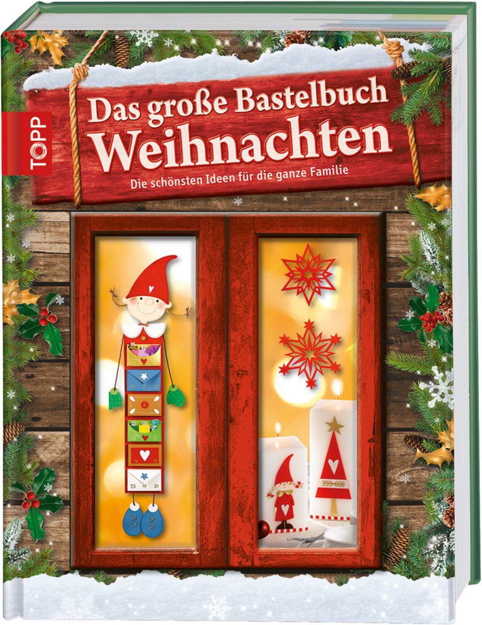 Das große Bastelbuch - Weihnachten