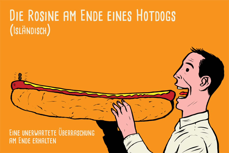 Die Rosine am Ende eines Hotdogs