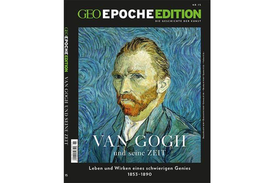 GEO EPOCHE EDITION Nr. 15: GEO EPOCHE EDITION - Van Gogh und seine Zeit