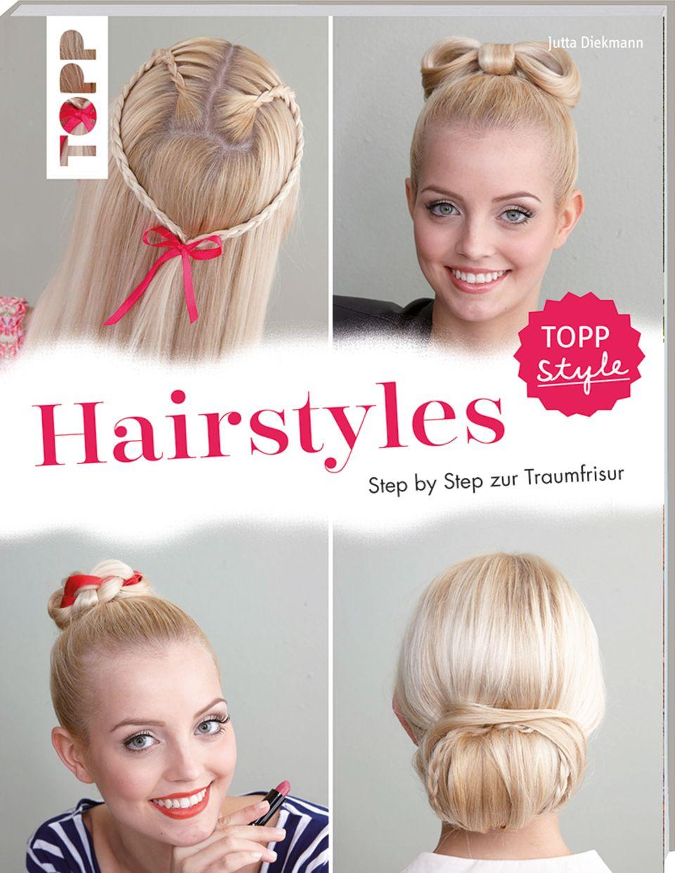 Hairstyles - Step by Step zur Traumfrisur