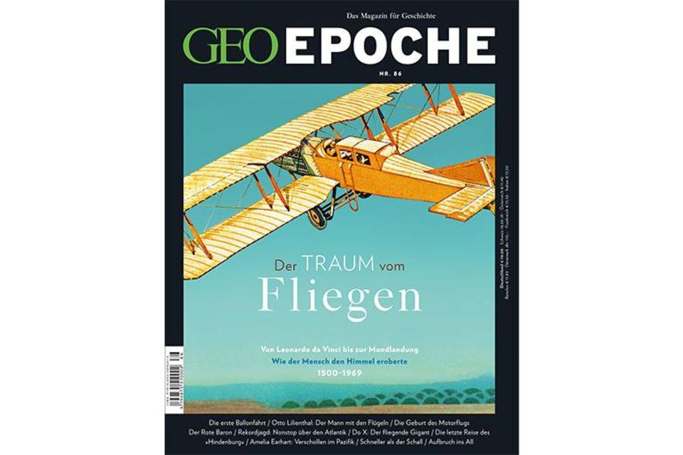 GEO Epoche - Der Traum vom Fliegen