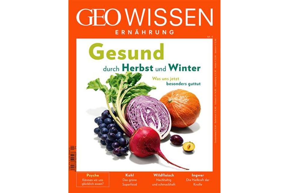 GEO WISSEN Ernährung: Gesund durch Herbst und Winter