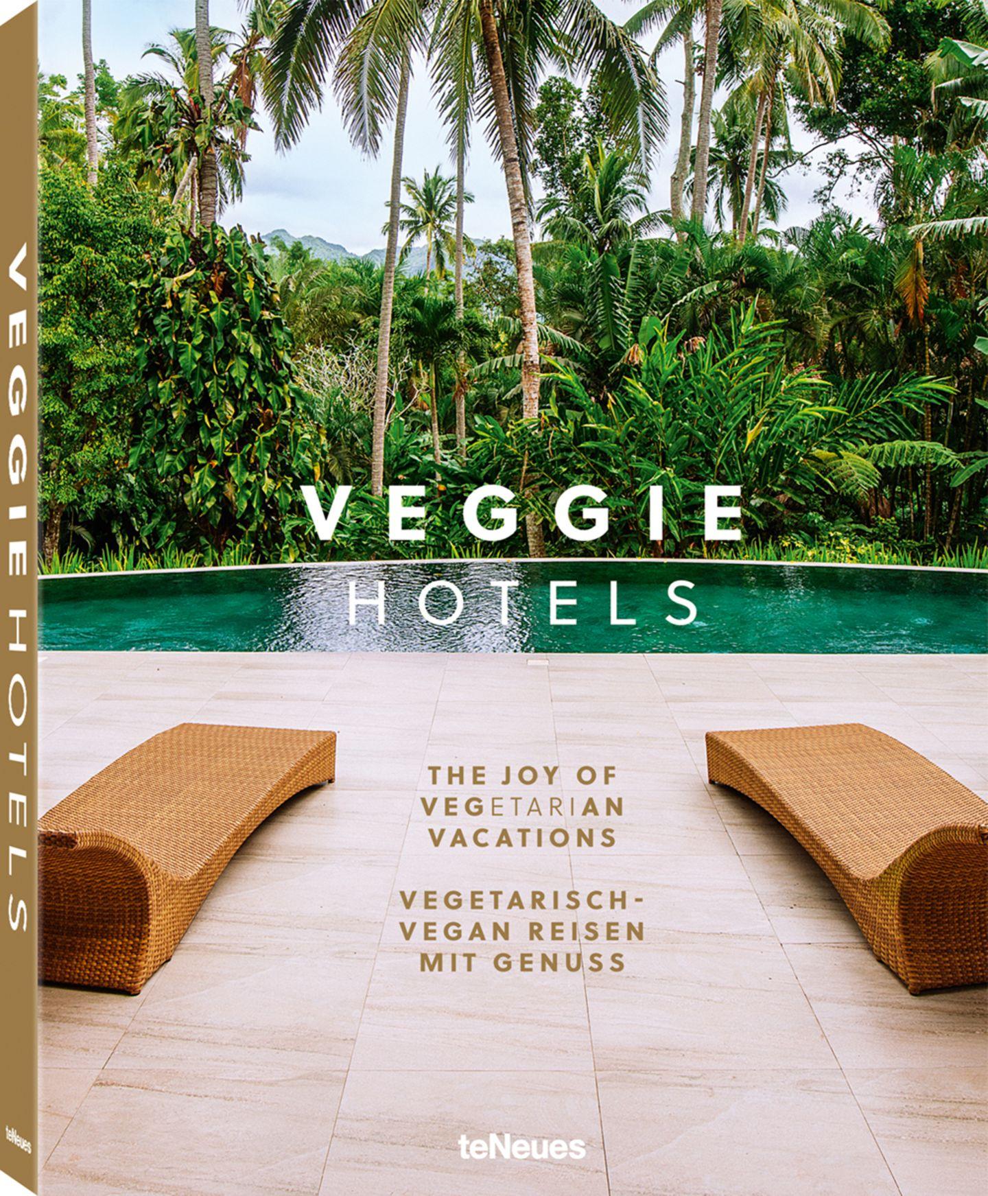 VEGGIE HOTELS - Vegetarisch-Vegan Reisen mit Genuss