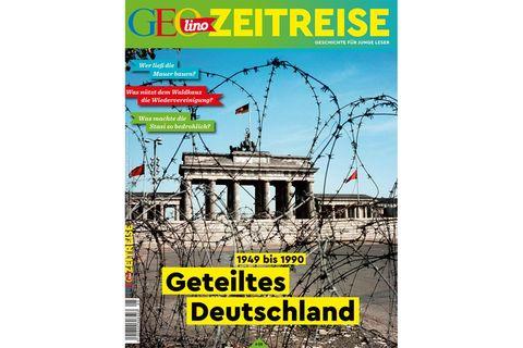 GEOlino Zeitreise - geteiltes Deutschland