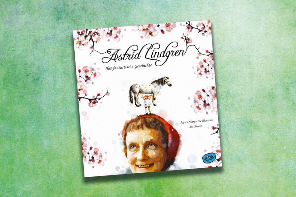 Astrid Lindgren: Ihre fantastische Geschichte