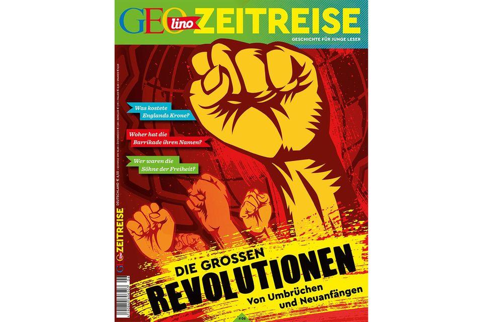 GEOlino Zeitreise - Große Revolutionen