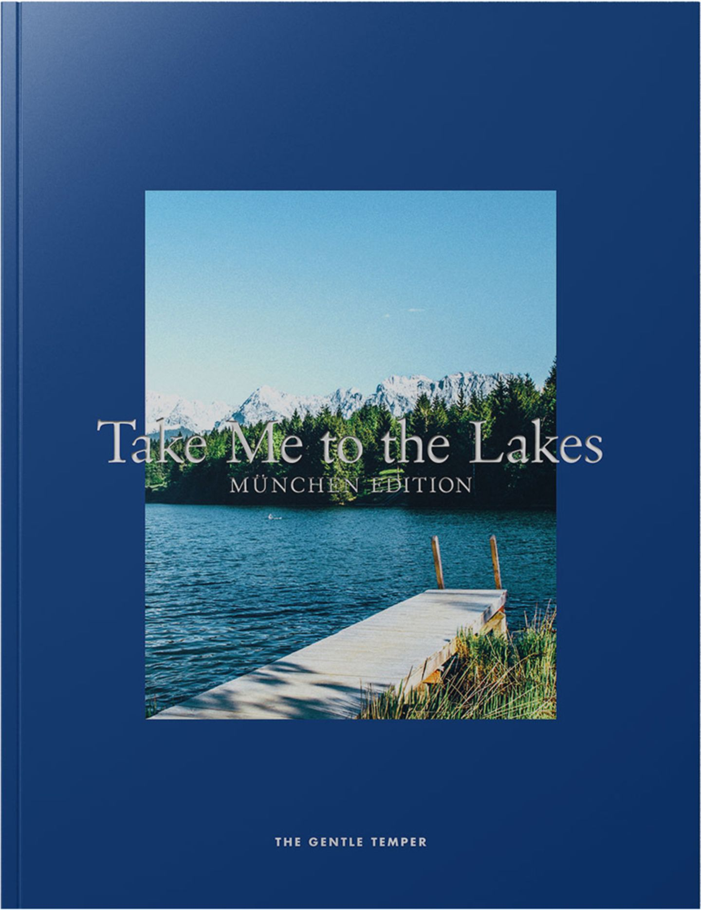 Take Me to the Lakes - München Edition