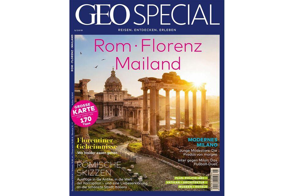GEO Special Nr. 05/2018: GEO Special Nr. 05/2018 - Rom, Florenz, Mailand