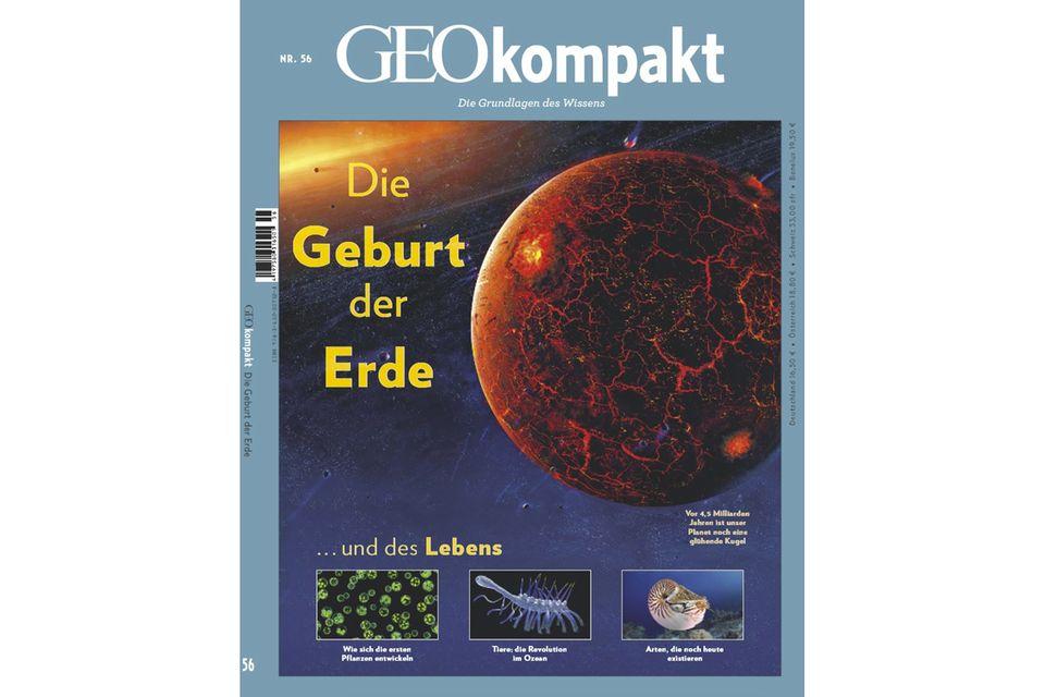 GEO kompakt Nr. 56: Die Geburt der Erde