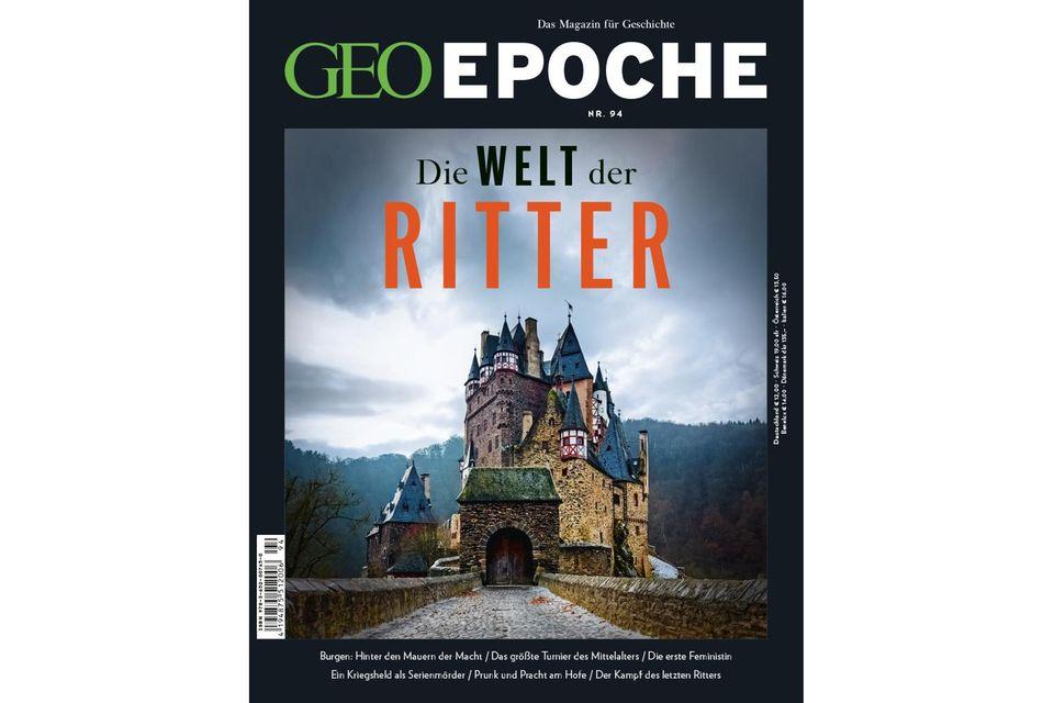 GEO Epoche Nr. 94: GEO Epoche Nr. 94 - Die Welt der Ritter