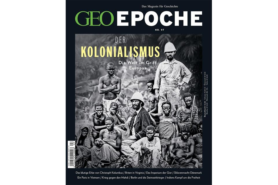 GEO Epoche Nr. 97 : GEO EPOCHE Nr. 97 - Der Kolonialismus
