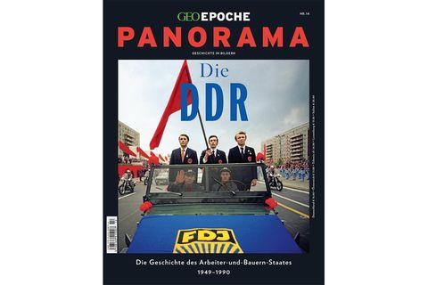 GEO EPOCHE Panorama: Die DDR
