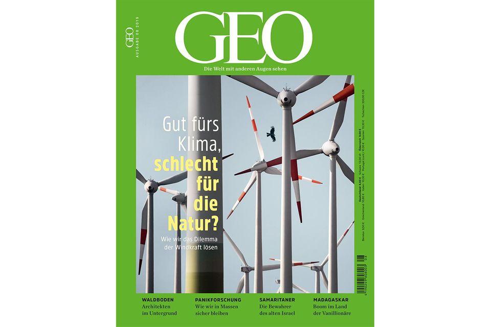 GEO Nr. 08/2019 : GEO Nr. 08/2019 - Gut fürs Klima, schlecht für die Natur?