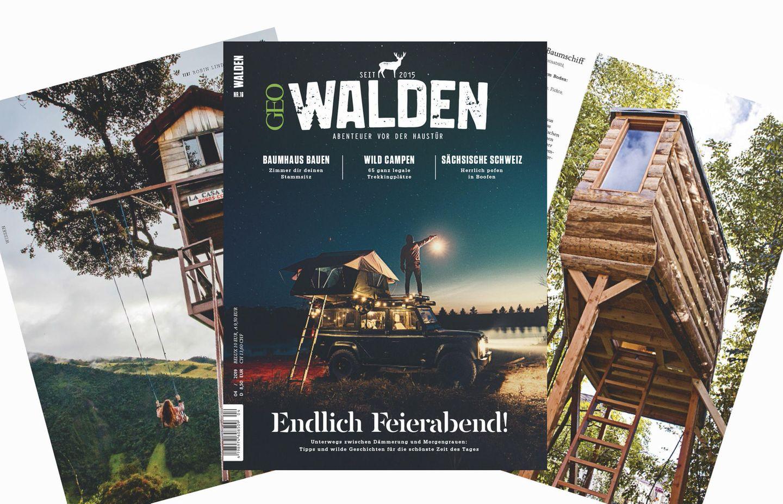 WALDEN Nr. 16: Jetzt in WALDEN: Baumhausprojekte zum Nachmachen, Aufsteigen und Wipfelstürmen