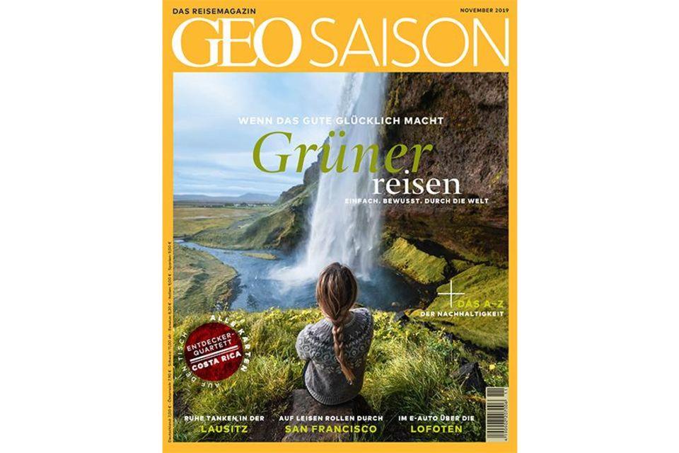 GEO SAISON Nr. 11/2019: GEO Saison Nr. 11/2019 - Grüner reisen