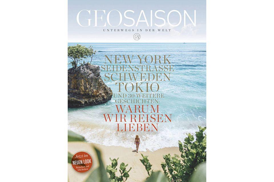 GEO SAISON Nr. 12/2019: GEO SAISON Nr. 12/2019 - Warum wir Reisen lieben