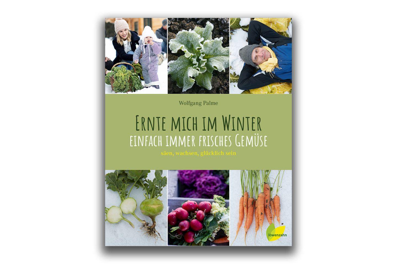 Ernte mich im Winter, Löwenzahn Verlag